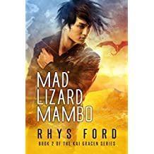 Mad Lizard Mambo (The Kai Gracen Series Book 2) (English Edition)