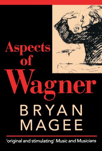 Aspects of Wagner (Oxford Paperbacks)