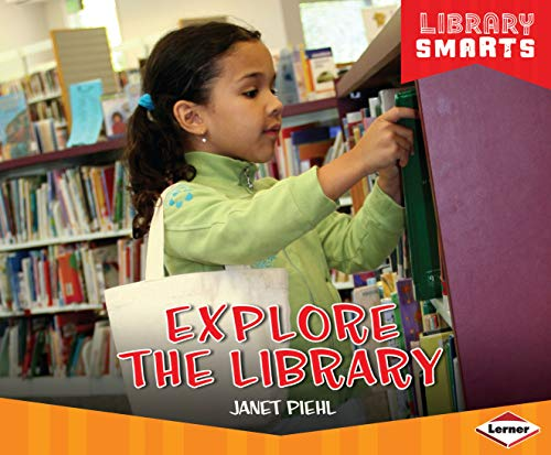 Explore the Library (Library Smarts) (English Edition)