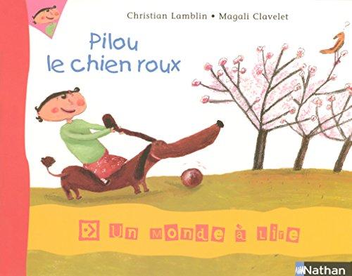 Album 3 - Pilou, le chien roux CP par Christian Lamblin
