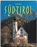 Reise durch SÜDTIROL - Ein Bildband mit über 160 Bildern - STÜRTZ Verlag - Marion Voigt (Autorin), Max Galli (Fotograf)