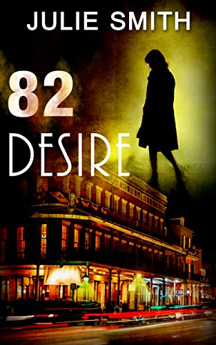 82 Desire (Skip Langdon #8) (Skip Langdon Mystery) (The Skip Langdon ...