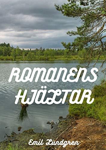 Romanens hjältar (Swedish Edition) por Emil  Lundgren