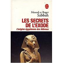 Les secrets de l'exode / Sabbah, Messod /Sabbah, Roger / Réf: 18390