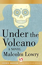 Under the Volcano: A Novel (P.S.) (English Edition)