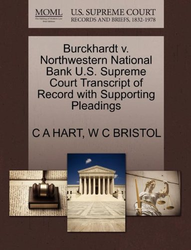 Burckhardt V. Northwestern National Bank U.S. Supreme Court Transcript of Record with Supporting Pleadings (Wc Bristol)