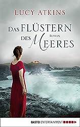 Das Flüstern des Meeres: Roman