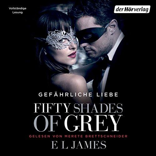 Download Fifty Shades Of Grey 2 Gefährliche Liebe Pdf