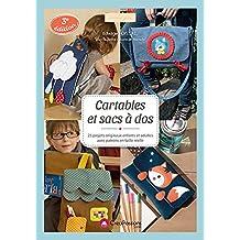 Cartables et sacs à dos : 25 projets originaux avec patrons en taille réelle (3e édition)