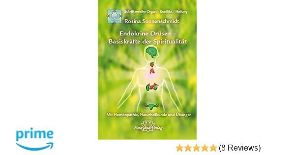 Endokrine Drüsen - Basiskräfte der Spiritualität: Band 7 ...
