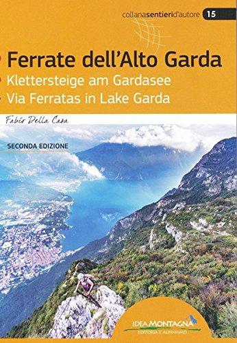 Klettersteige am Gardasee - Ferrate dell´Alto Garda