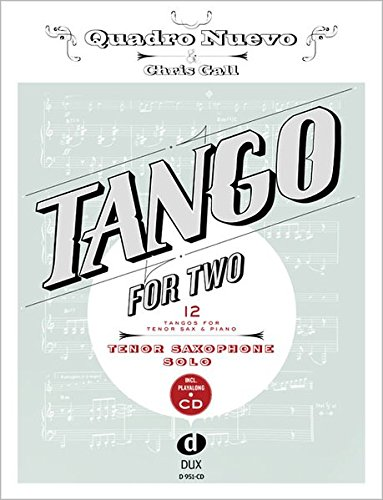 tango-for-two-12-tangos-for-tenor-saxophone-solo-incl-playalong-cd