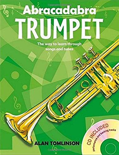 Abracadabra Brass - Abracadabra Trumpet (Pupil's Book + CD): The way to learn through songs and tunes