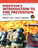 Robertson's Introduction to Fire Prevention (8th Edition) (Brady Fire) by Michael T. Love (2014-07-21)