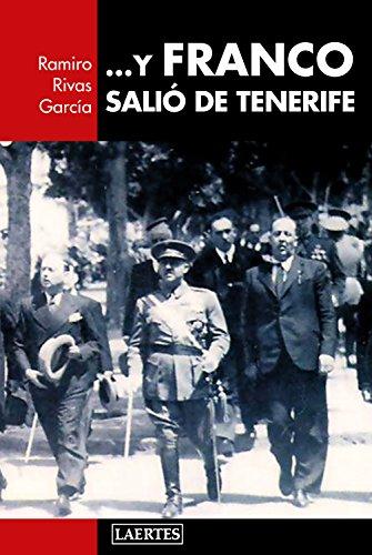 Y Franco salió de Tenerife: Franco en Canarias (Laertes nº ...