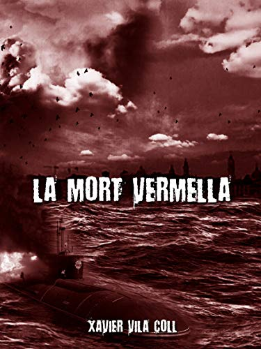 La mort Vermella (relat) (Catalan Edition) de [Vila Coll, Xavier]
