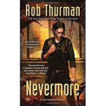 Nevermore: A Cal Leandros Novel by Rob Thurman (2015-12-01)
