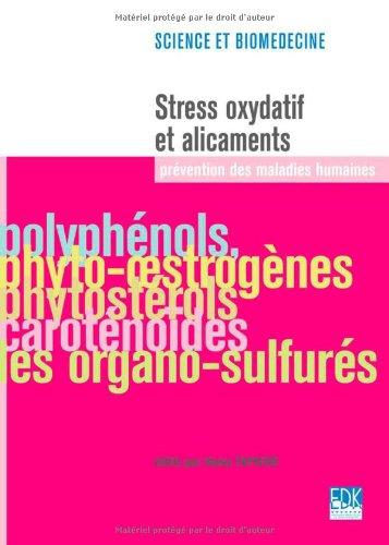 Stress oxydatif et alicaments : Prvention des maladies humaines