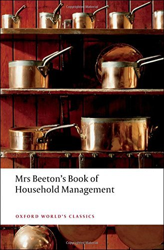 Mrs Beeton's Book of Household Management: Abridged edition (Oxford World's Classics) by Isabella Beeton (2008-08-01)
