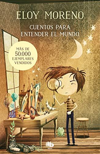 Cuentos para entender el mundo eBook: Moreno, Eloy: Amazon.es ...