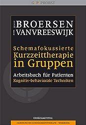 Schemafokussierte Kurzzeittherapie in Gruppen: Arbeitsbuch für Patienten