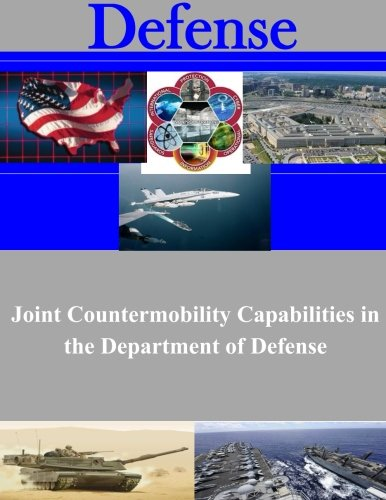 Joint Countermobility Capabilities in the Department of Defense Spider Defense
