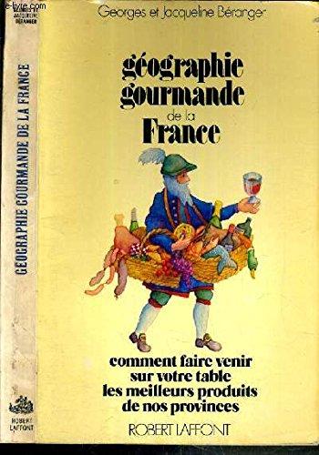 GEOGRAPHIE GOURMANDE FRANCE