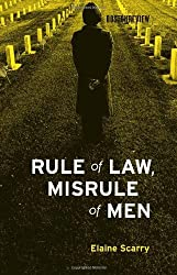 Rule of Law, Misrule of Men (Boston Review Books) by Elaine Scarry (2010-02-28)