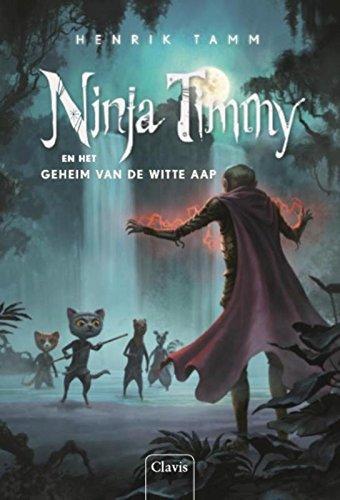 Ninja Timmy en het geheim van de witte aap