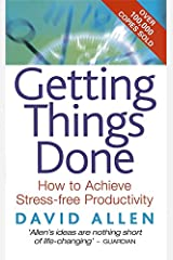 Getting Things Done: How to Achieve Stress-free Productivity Paperback