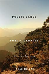 Public Lands, Public Debates