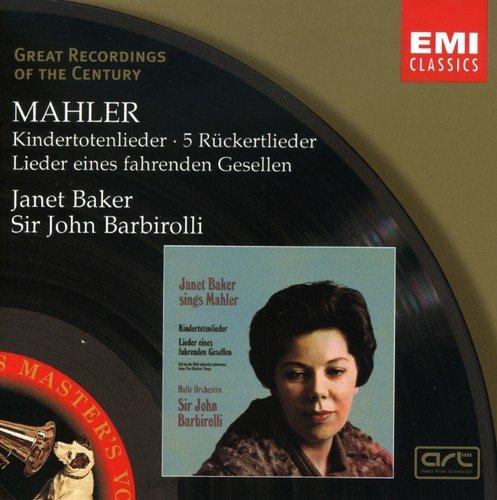 Mahler: Kindertotenlieder, 5 Rückertlieder, Lieder eines fahrenden Gesellen