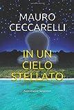 Scarica Libro IN UN CIELO STELLATO Avventura e Suspense (PDF,EPUB,MOBI) Online Italiano Gratis