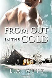 From Out in the Cold by L. A. Witt (2015-08-12)