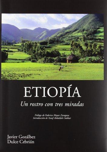Etiopía: Un rostro con tres miradas por Francisco Javier Gozálbez Esteve