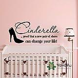 Wandtattoo Zitat Cinderella Beweis, dass neue Paar Schuhe Ihr Leben verändern können Vinyl...