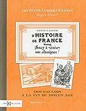 Petit cahier d'histoire de France (1)