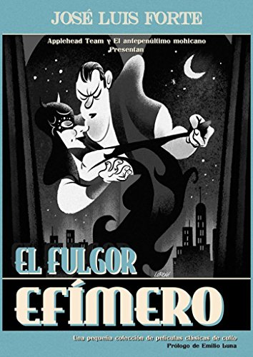 Fulgor Efímero, el por JOSE LUIS FORTE