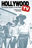 Image de Hollywood TV: The Studio System in the Fifties (Texas Film Studies Series)