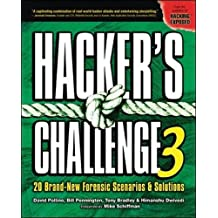 Hacker's Challenge 3: 20 Brand New Forensic Scenarios & Solutions: 20 Brand New Forensic Scenarios and Solutions: v. 3 (Hacking Exposed)