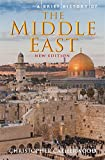 A Brief History of the Middle East (Brief Histories)