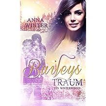 Baileys Traum (Ein Winterroman 2)