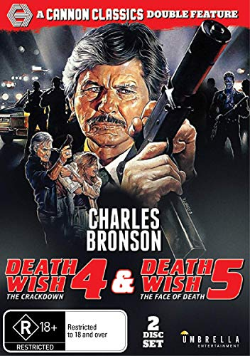 Death Wish 4: The Crackdown & Death Wish 5: The Face Of Death