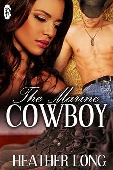 The Marine Cowboy (Always a Marine series Book 7) by [Long, Heather]