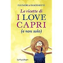 Le ricette di I love Capri (e non solo)