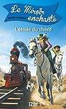 Le miroir enchanté, tome 2 : L'Étoile du shérif par CAMPBELL