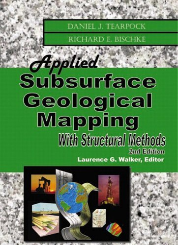 By Daniel J. Tearpock - Applied Subsurface Geological Mapping with Structural Methods (2n (2nd Edition) (2002-09-10) [Hardcover]