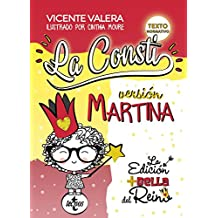 La Consti. Versión Martina: La Constitución Española, 1978. Texto legal (Derecho - Práctica Jurídica)