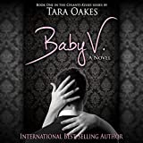 Baby V: Chianti Kisses Series, Book 1