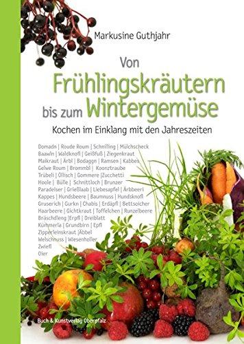 Grüne Sprossen Obst (Von Frühlingskräutern bis zum Wintergemüse: Kochen im Einklang mit den Jahreszeiten)